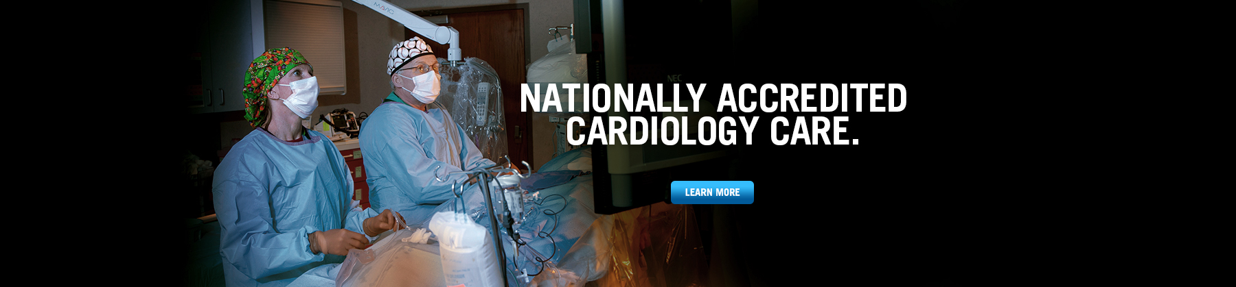 Nationally Accredited Cardiology Care.