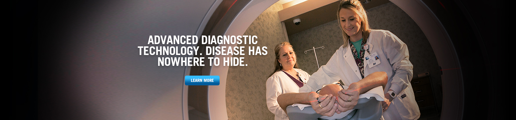 Advanced Diagnostic Technology. Disease Has Nowhere to Hide.
