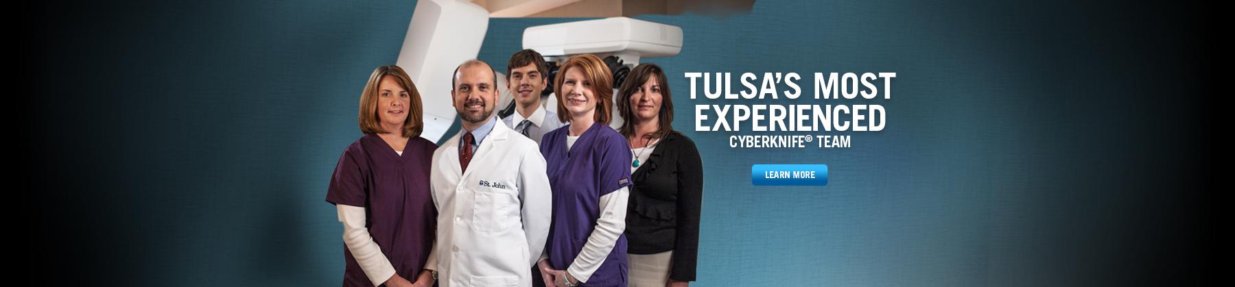 Tulsa's Most Experienced Cyberknife Team