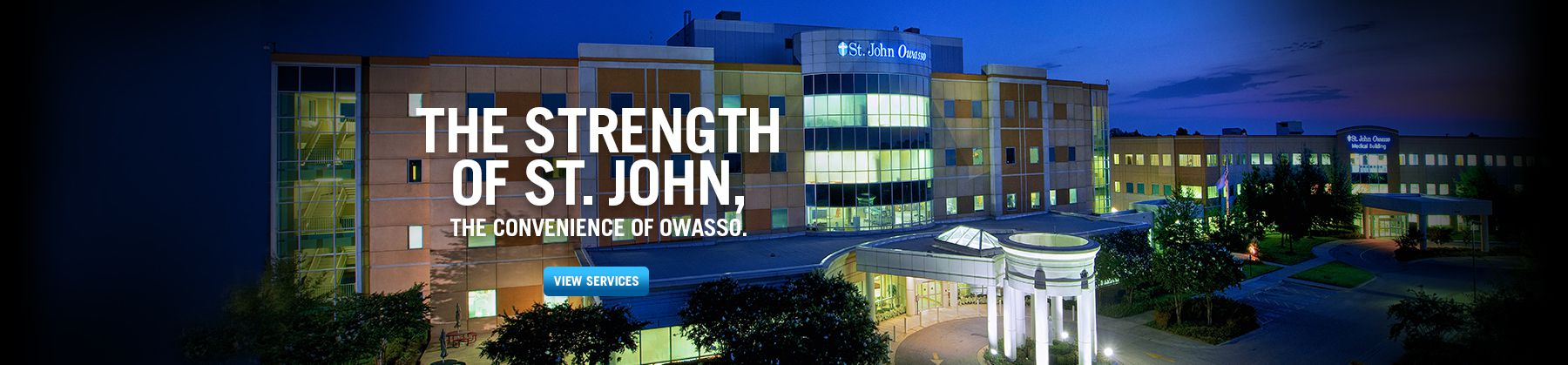 The Strength of St John the Convenience of Owasso.