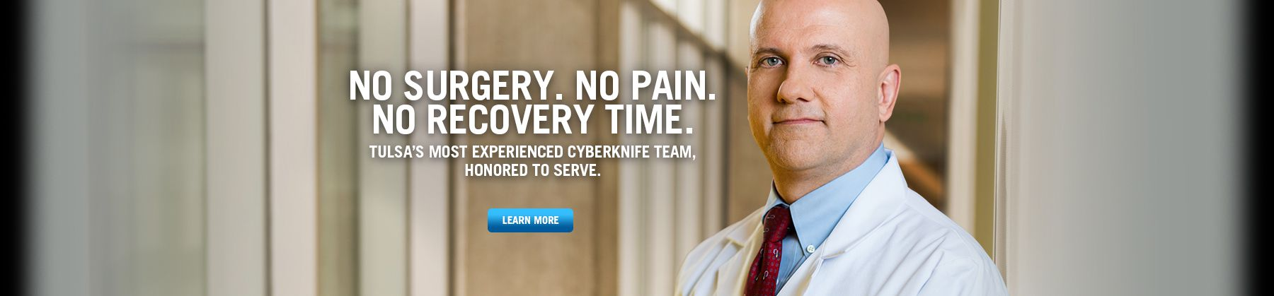 Updated Tulsa's Most Experienced CyberKnife Team