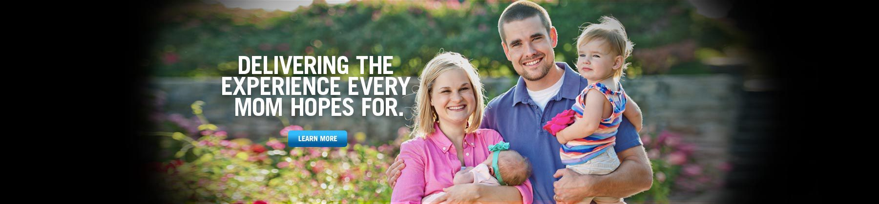 Delivering the Experience Every Mom Hopes For